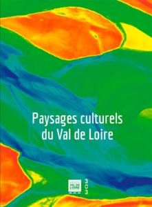 Paysages culturels Val de Loire